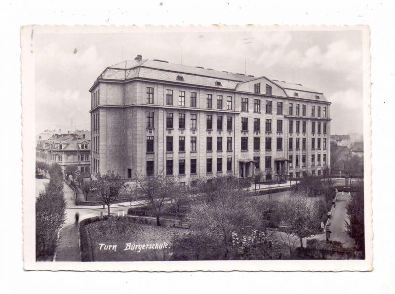 BÖHMEN & MÄHREN -TEPLITZ / TEPLICE - TURN / TRNOVANY, Bürgerschule