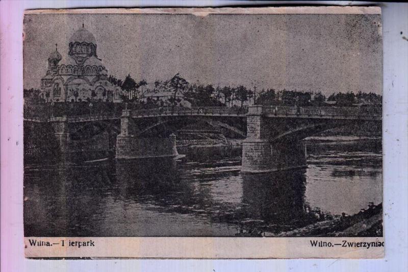 LITAUEN / LIETUVA - WILNA / VILNIUS, Tierpark/Zoo - Zwierzyniac, 1915, deutsche Feldpost
