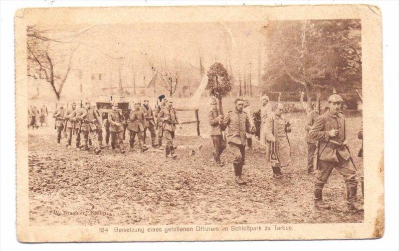 MILITÄR - 1.Weltkrieg, Beisetzung eines gefallenen Offiziers im Schloßpark zu Tarbus, 1916, deutsche Feldpost