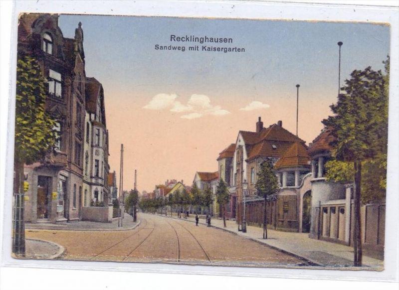 4350 RECKLINGHAUSEN, Sandweg mit Kaisergarten, 20er Jahre, color