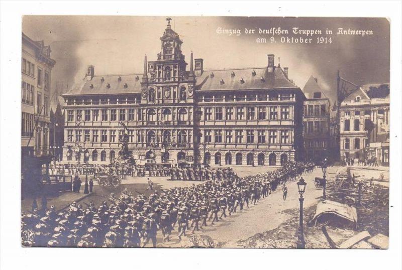 B 2000 ANTWERPEN, Einzug deutscher Truppen, 9.Okt. 1914