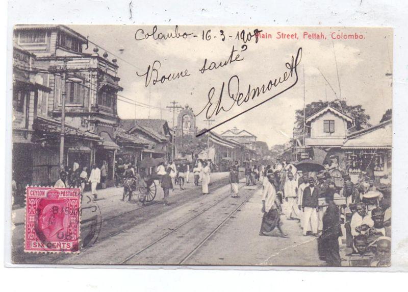 SRI LANKA / CEYLON - COLOMBO, Main Street, Pettah, 1908, Druckstelle / AF