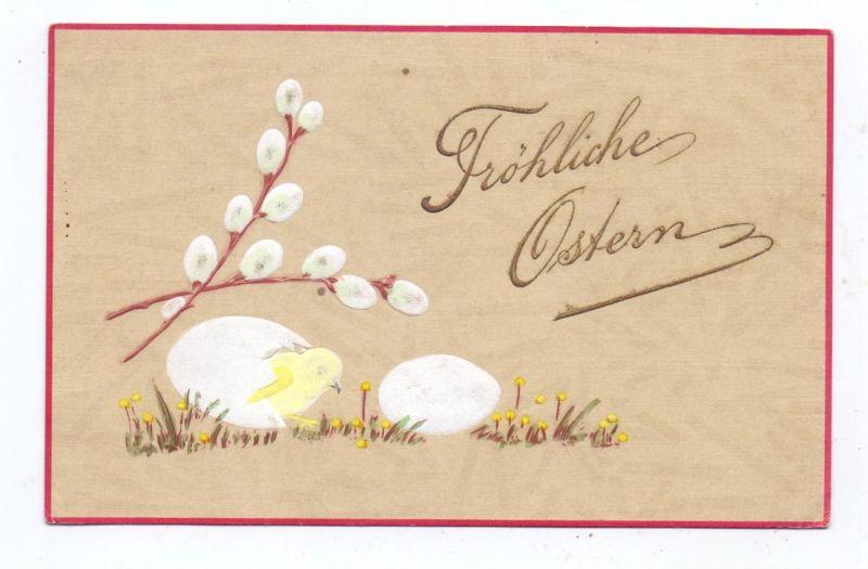 OSTERN - Eier mit schlüpfendem Küken, Weidenkätzchen, geprägt / embossed / relief, 1905