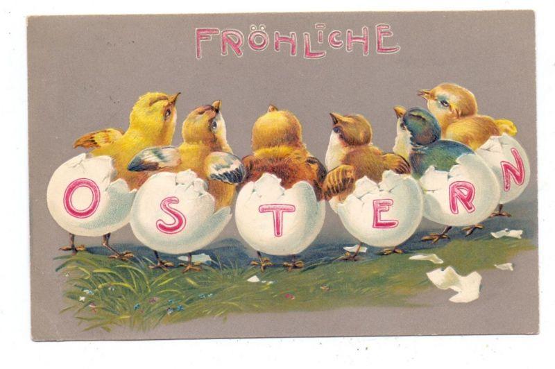 OSTERN - Frohe Ostern, Küken schlüpfen aus den Eiern 1904, geprägt / embossed / relief