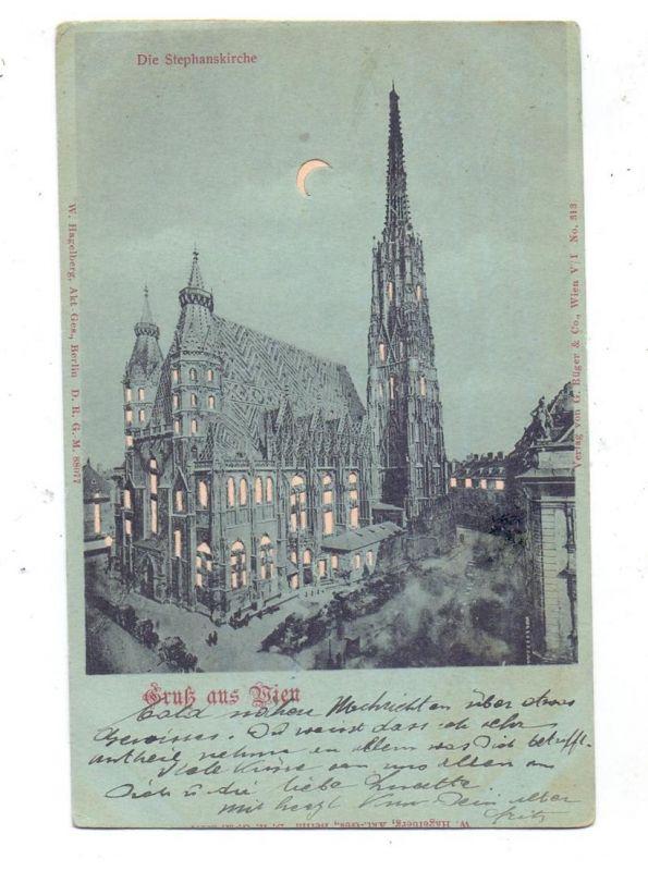 A 1000 WIEN, Stephanskirche, 1900, Halt gegen das Licht / Hold to Light