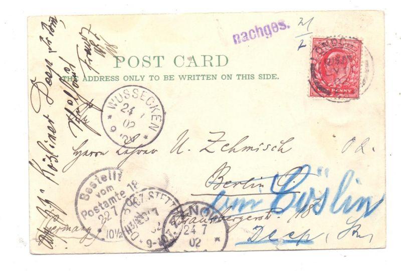 DEUTSCHES REICH, 1902, AK von London nach Berlin, nachgesandt nach Stettin / Wussecken / Zanow - Pommern 0