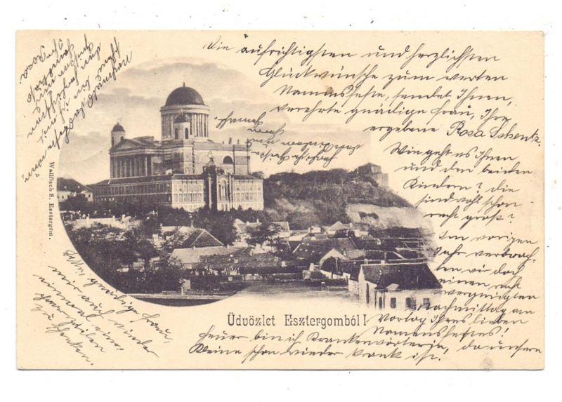 H 2500 ESZTERGOM, Gruss aus... 1903