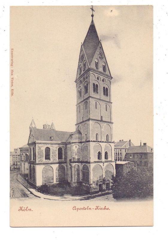 5000 KÖLN, Kirche, Apostelnkirche, ca. 1905