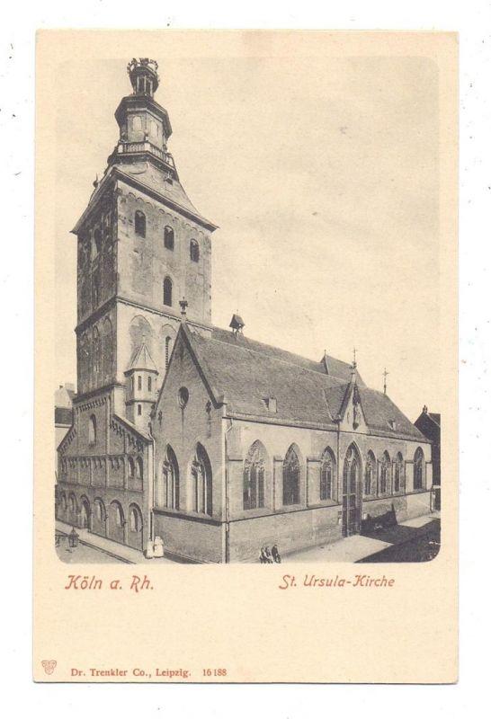 5000 KÖLN, Kirche, St. Ursula Kirche, ca. 1905