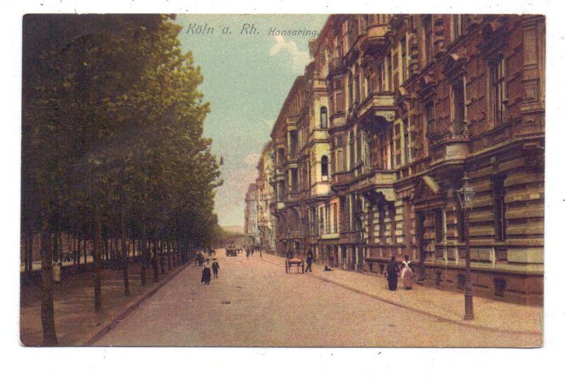 5000 KÖLN, Hansaring, 1911