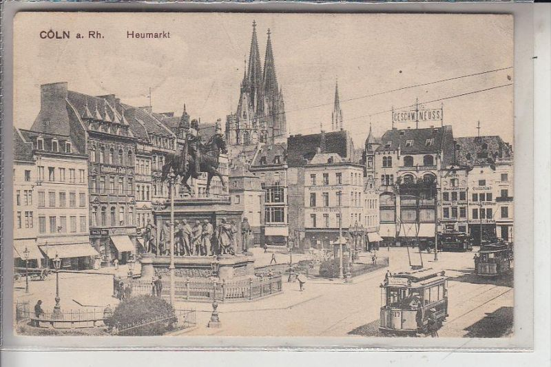 5000 KÖLN, Heumarkt, Strassenbahnen, 1913