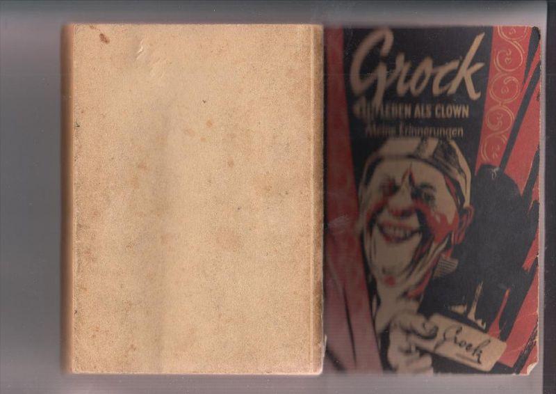 ZIRCUS / CIRCUS / CIRQUE - GROCK -