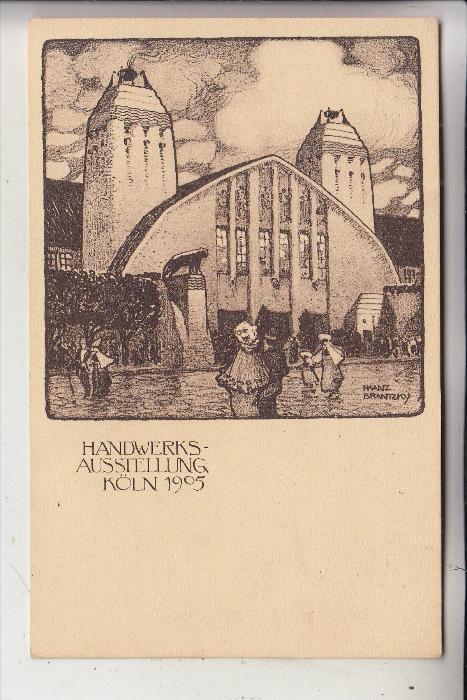 5000 KÖLN - RIEHL, Festplatz  EREIGNIS, Handwerks-Ausstellung 1905, Architekten Zeichnung Brantzky