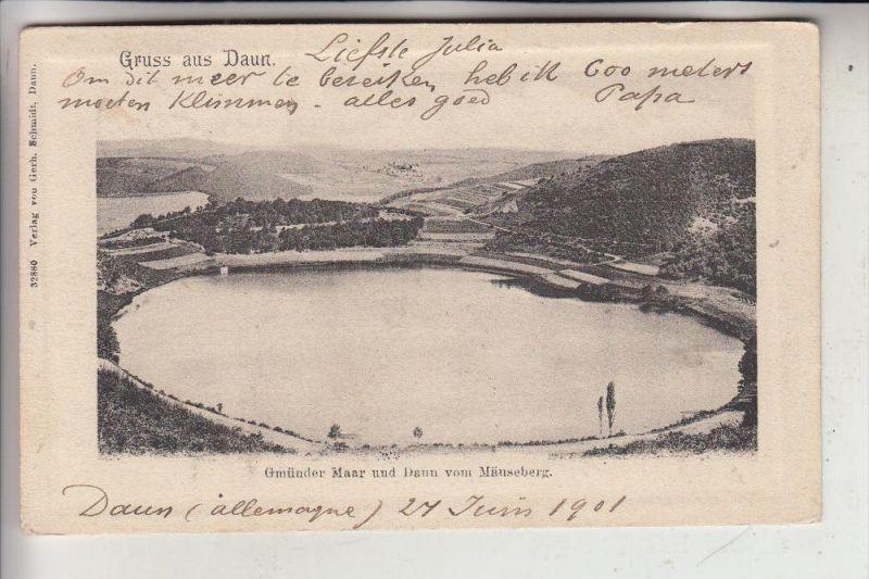 5568 DAUN, Gmünder Maar & Daun vom Mäuseberg, 1901