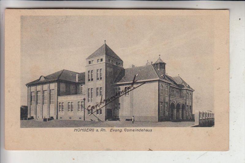 4100 DUISBURG - HOMBERG, ev. Gemeindehaus, in der Zeit der Rheinlandbesetzung Soldatenquartier