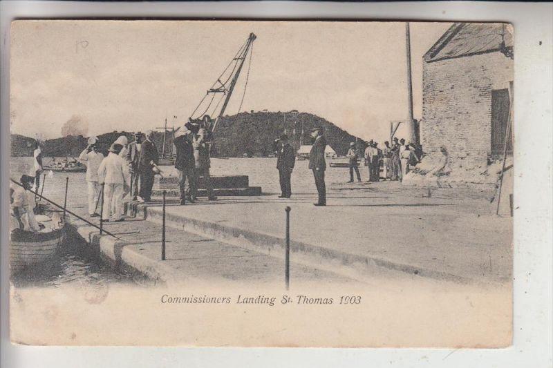 SAINT THOMAS, Comissioners Landing  St. Thomas 1903