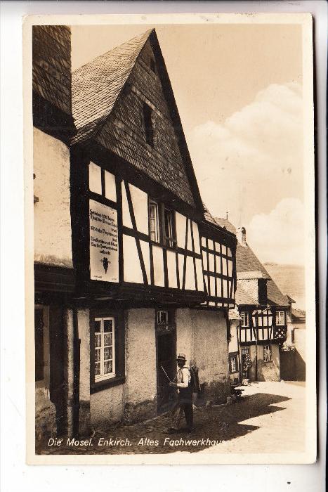 5580 TRABEN - TRARBACH - ENKIRCH, Altes Fachwerkhaus, 1936