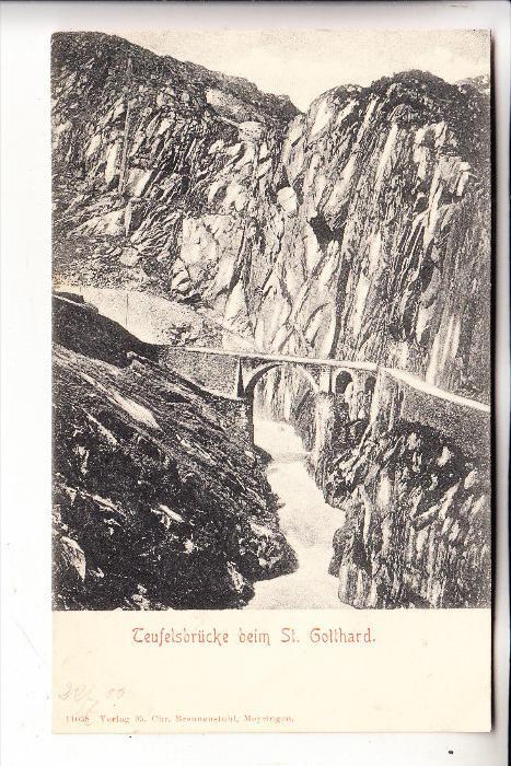 CH 6487 GÖSCHENEN, Die Teufelsbrücke am Sankt Gotthard, 1900