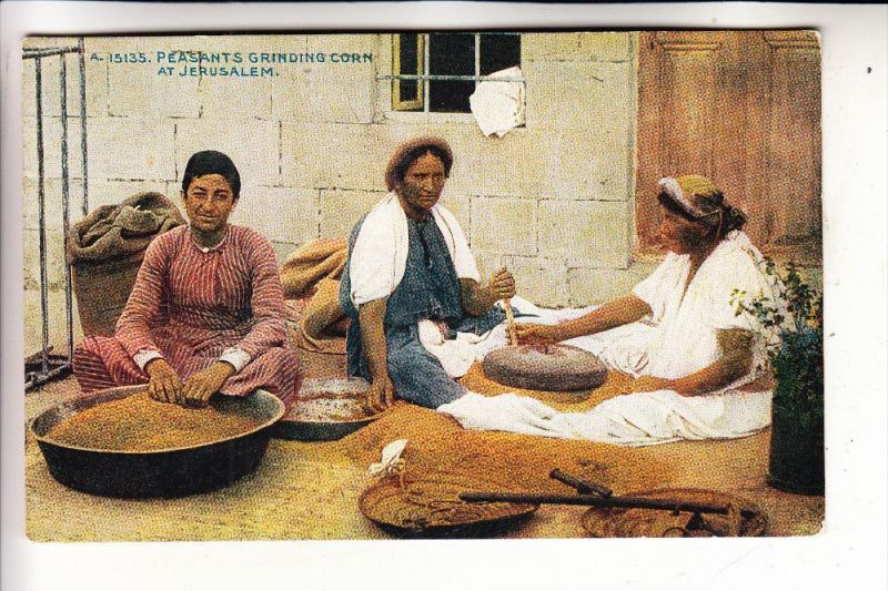 LANDWIRTSCHAFT - Bauern mahlen Korn - Jerusalem, 1913