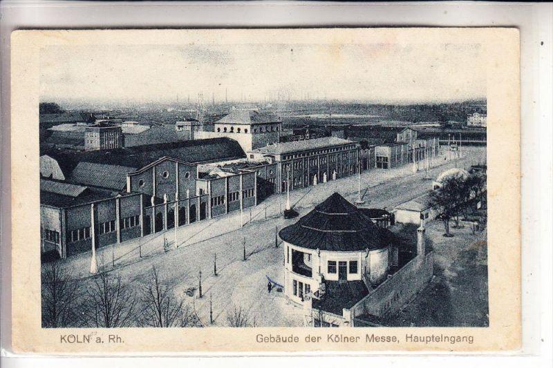5000 KÖLN - DEUTZ, Kölner Messe, Haupteingang, 20er Jahre, Blick zur CFK Kalk