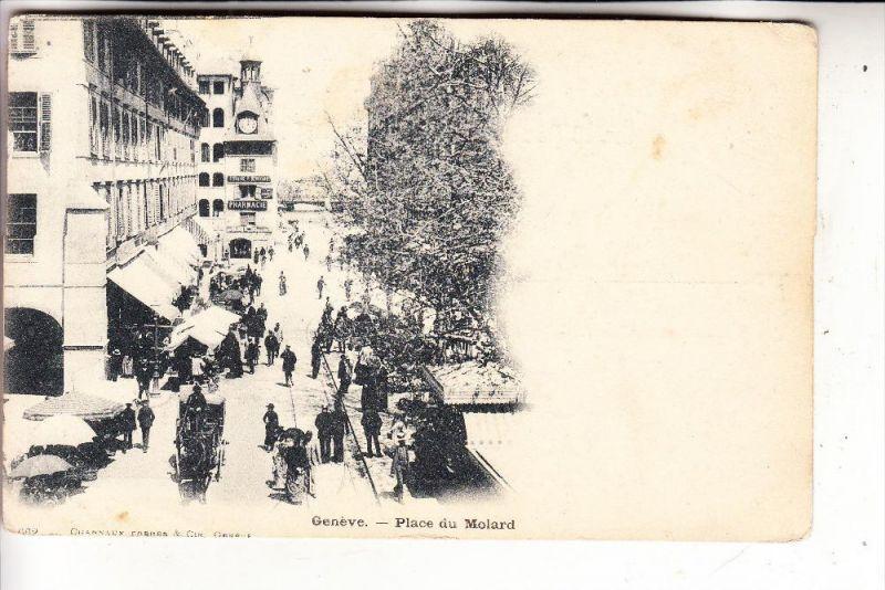 CH 1200 GENEVE / GENF GE, Place du Molard, ca. 1905, ungeteilte Rückseite