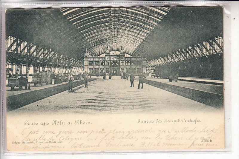 5000 KÖLN, Hauptbahnhof, Innenansicht, 1901