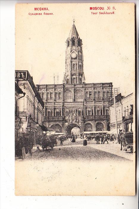 RUSSLAND - MOSKAU / MOSCOU / MOSKWA, Tour Soukhareff, 1901