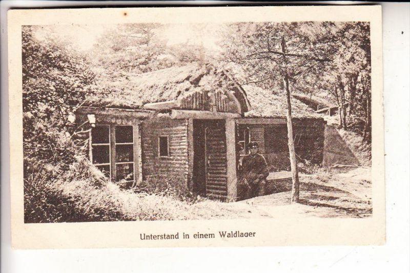 MILITÄR - 1.Weltkrieg, Unterstand in einem Waldlager, 1918, deutsche Feldpost