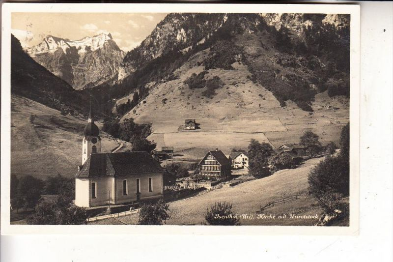 CH 6461 ISENTHAL, Kirche mit Urirotstock, 1934