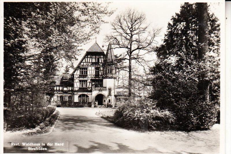 CH 4127 BIRSFELDEN, Restaurant Waldhaus i.d. Hard, 1953