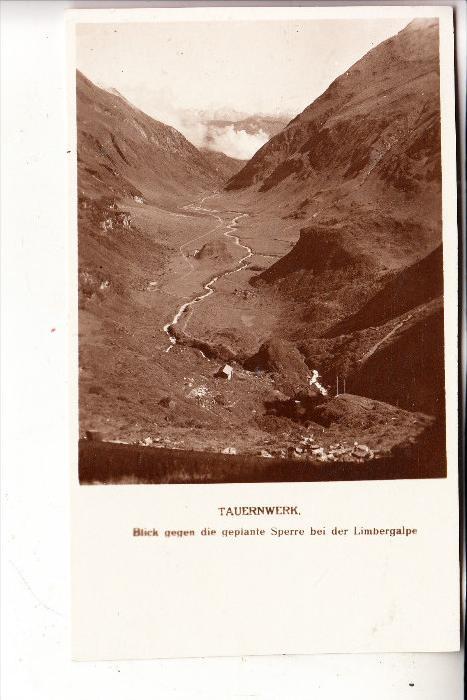 A 5700 ZELL am See, Tauernwerk, Blick auf die geplante Sperre bei der Limbergalpe