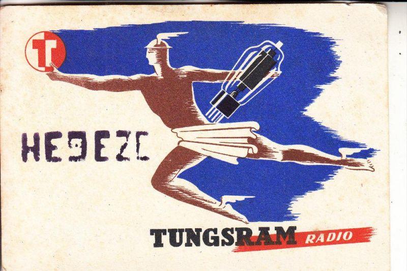 WERBUNG - TUNGSRAM RADIO / Hermes, QSO - Karte 1958