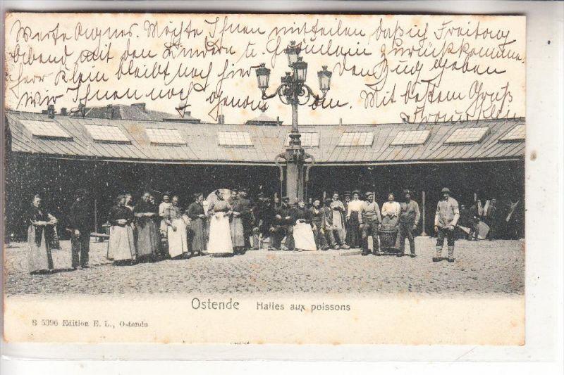 B 8400 OOSTENDE, Vismarkt, Halles aux poissons, 1906