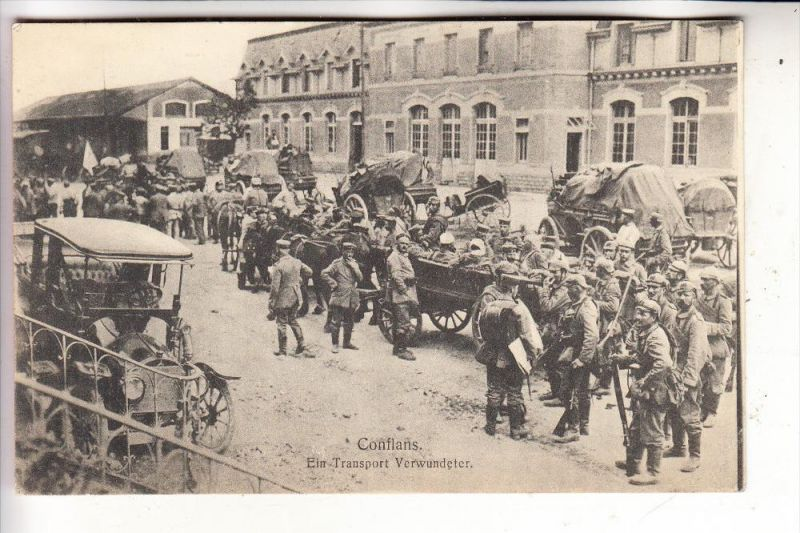 F 54800 CONFLANS - en - Jarnisy, 1.Weltkrieg, Verwundeten Transport- Oldtimer, deutsche Feldpost 1915