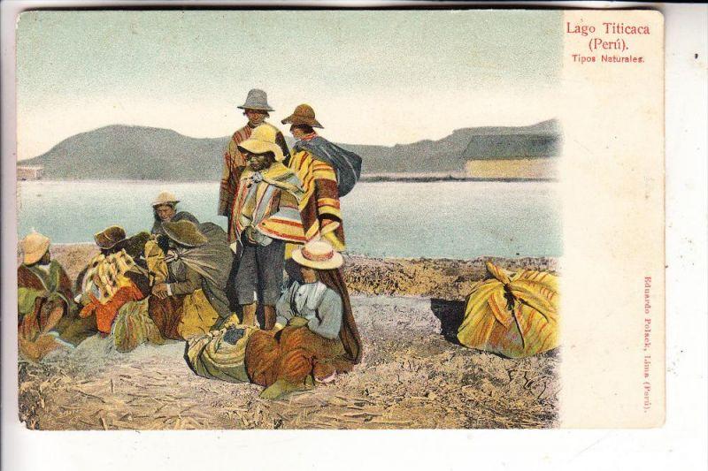 PERU - Lago Titicaca, Tipos Naturales, Ethnic, undivided back, ca. 1905