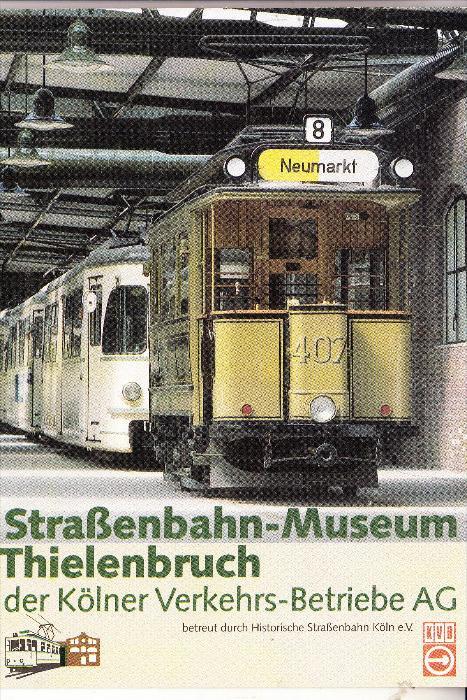STRASSENBAHN / Tram - KÖLN / Cologne, Strassenbahn Museum