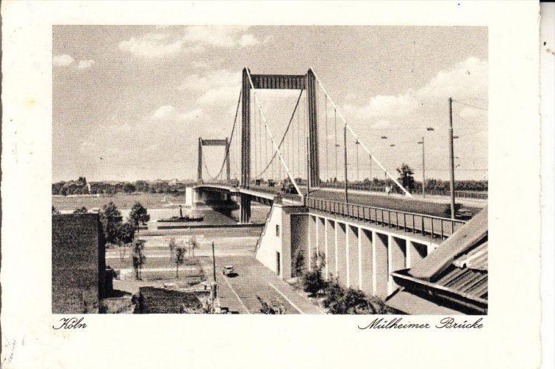 5000 KÖLN - MÜLHEIM, Umgebung Mülheimer Brücke, 1954