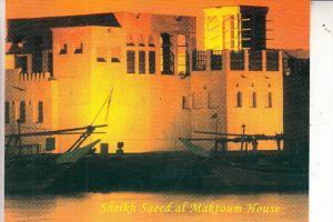 DUBAI - Sheikh Saeed al Maktoum House