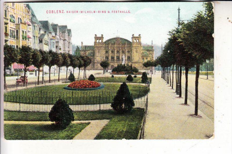 5400 KOBLENZ, Kaiser-Wilhelm-Ring & Festhalle, 1911, color