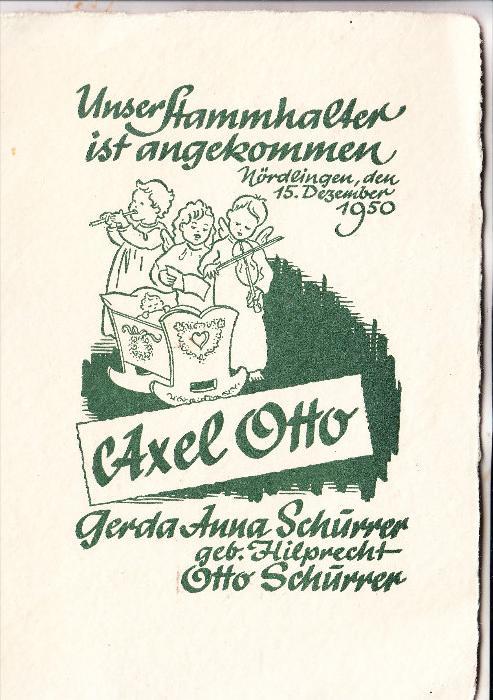 8860 NÖRDLINGEN, Geburtsmitteilung Axel Otto Schurrer, DIN A5, 4seitig auf Büttenpapier