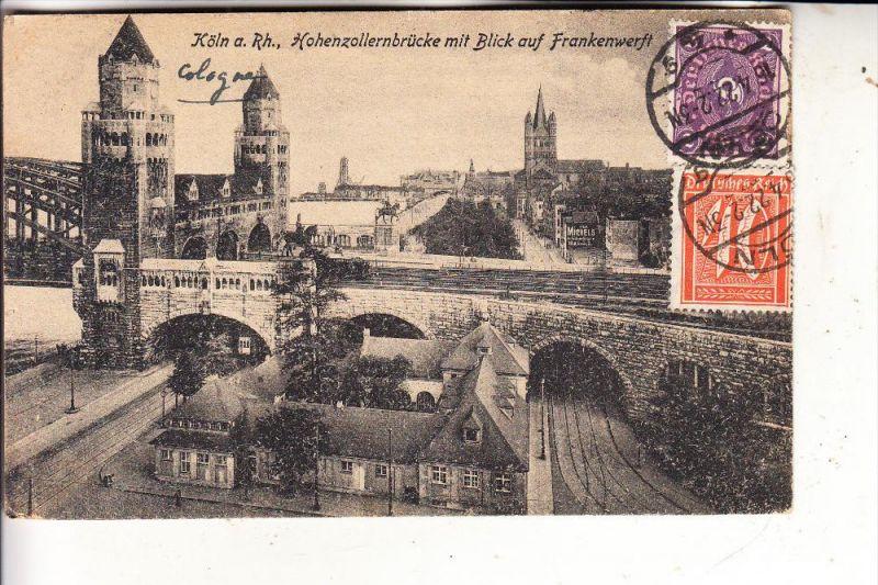 5000 KÖLN, Hohenzollernbrücke, Frankenwerft, 1922