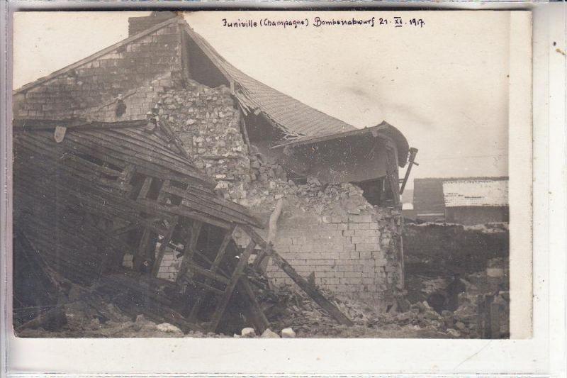 F 08310 JUNIVILLE, Zerstörungen 1.Weltkrieg, Bombenabwurf 21.12.1917, Photo-AK