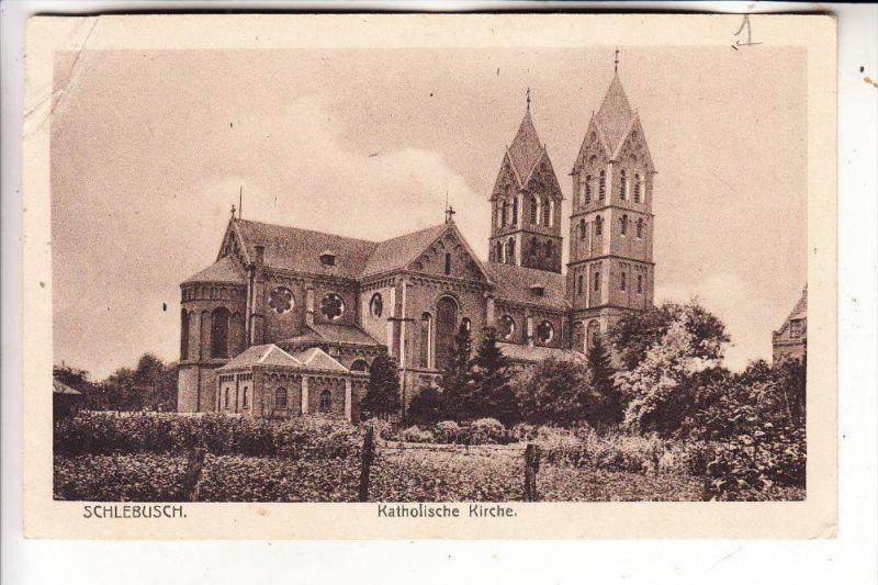 5090 LEVERKUSEN - SCHLEBUSCH, Katholische Kirche, 1921, Druckstelle
