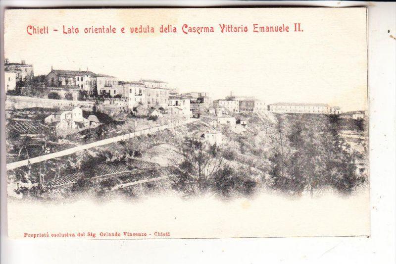 I 66100 CHIETI, Caserma Vittorio Emanuele II, ca. 1905
