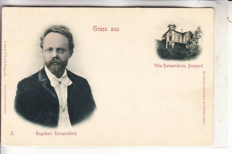 5407 BOPPARD, Villa Humperdinck, Komponist Engelbert Humperdinck, 1854 Siegburg, Oper Hänsel & Gretel