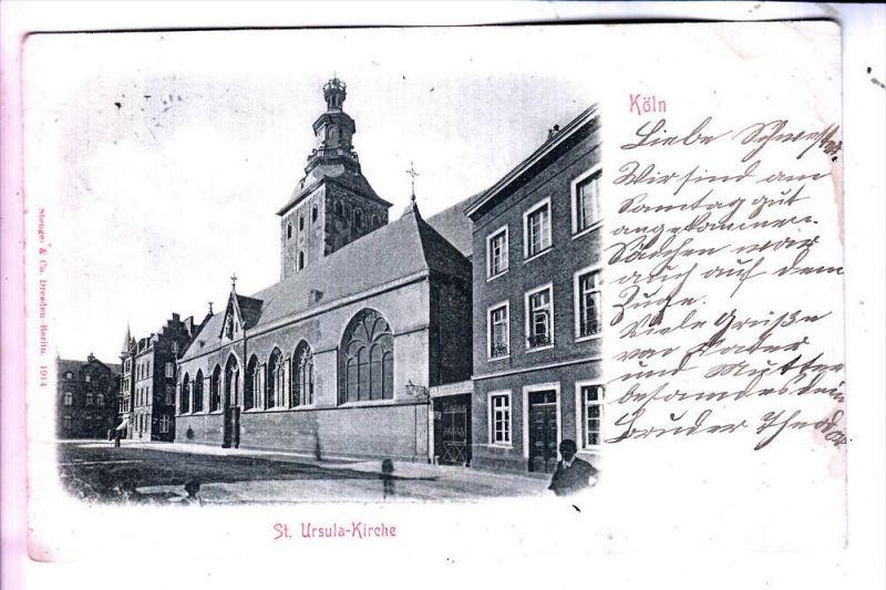 5000 KÖLN, Kirche, St. Ursula, 1903, Stengel-Verlag