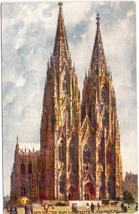 5000 KÖLN, Künstler-Karte Charles Flower, Kölner Dom, Westseite, Tuck
