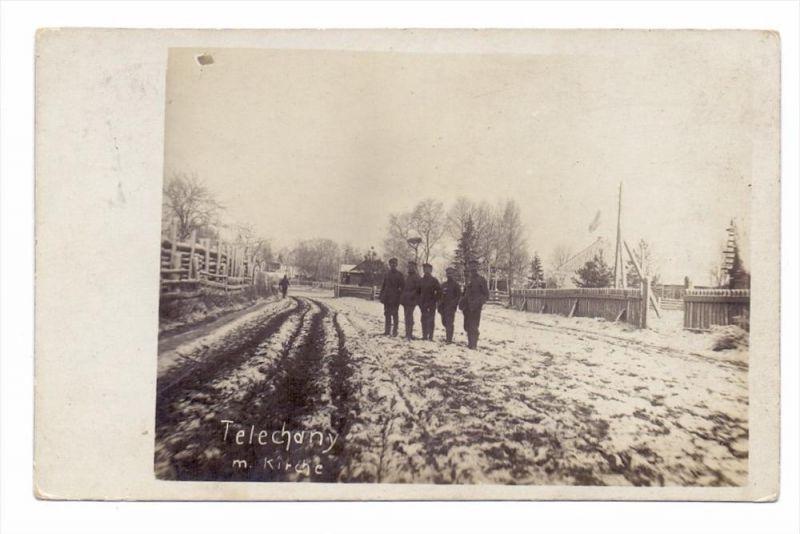WEISSRUSSLAND - TELECHANY, Dorfstrasse mit Kirche, Photo-AK 1916, deutsche Feldpost
