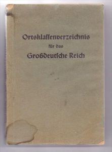 Ortsklassenverzeichnis für das Grossdeutsche Reich, 1944, incl. General-Gouvernement, Böhmen&Mähren, Elsass-L.