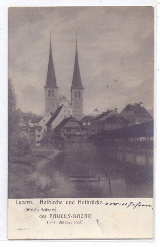CH 6000 LUZERN, Paulus - Bazar, 1908, Offizielle Festkarte